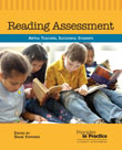 Reading Assessment: Artful Teachers, Successful Students