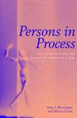 Persons in Process: Four Stories of Writing and Personal Development in College, written by Anne Herrington and Marcia Curtis