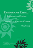 Picture of Rhetoric of Respect Book