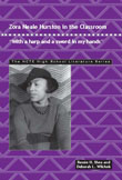 "Zora Neale Hurston in the Classroom: ""With a Harp and a Sword in My Hands"""