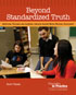 Beyond Standardized Truth: Improving Teaching and Learning through Inquiry-Based Reading Assessment