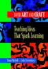 Thumbnail for Both Art and Craft: Teaching Ideas That Spark Learning