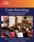 Thumbnail for Code-Switching: Teaching Standard English in Urban Classrooms