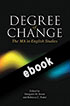 Thumbnail for Degree of Change: The MA in English Studies (ebook)