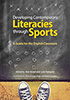 Thumbnail for Developing Contemporary Literacies through Sports: A Guide for the English Classroom