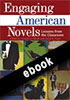 Thumbnail for Engaging American Novels: Lessons from the Classroom (ebook)