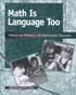 Thumbnail for Math Is Language Too: Talking and Writing in the Mathematics Classroom