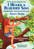 Thumbnail for I Heard a Bluebird Sing: Children Select Their Favorite Poems by Aileen Fisher