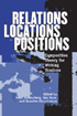 Thumbnail for Relations, Locations, Positions: Composition Theory for Writing Teachers