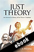 Thumbnail for Just Theory: An Alternative History of the Western Tradition (ebook)