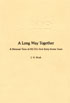 Thumbnail for Long Way Together, A: A Personal View of NCTE's First Sixty-Seven Years