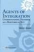 Thumbnail for Agents of Integration: Understanding Transfer as a Rhetorical Act