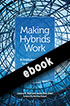 Thumbnail for Making Hybrids Work: An Institutional Framework for Blending Online and Face-to-Face Instruction in Higher Education (ebook)
