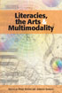 Thumbnail for Literacies, the Arts, and Multimodality