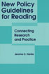 Thumbnail for New Policy Guidelines for Reading: Connecting Research and Practice