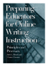 Preparing Educators for Online Writing Instruction