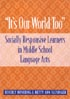 "Thumbnail for ""It's Our World Too"": Socially Responsive Learners in Middle School Language Arts"