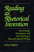Thumbnail for Reading as Rhetorical Invention: Knowledge, Persuasion, and the Teaching of Research-Based Writing