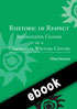 Thumbnail for Rhetoric of Respect: Recognizing Change at a Community Writing Center (ebook)