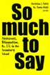 Thumbnail for So Much To Say: Adolescents, Bilingualism, & ESL in the Secondary School