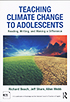 Thumbnail for Teaching Climate Change to Adolescents: Reading, Writing, and Making a Difference