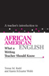Thumbnail for Teacher's Introduction to African American English, A: What a Writing Teacher Should Know