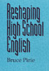 Thumbnail for Reshaping High School English