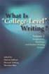 "Thumbnail for What Is ""College-Level"" Writing? Volume 2: Assignments, Readings, and Student Writing Samples"