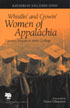 Thumbnail for Whistlin' and Crowin' Women of Appalachia:  Literacy Practices since College