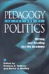 Thumbnail for Pedagogy in the Age of Politics: Writing and Reading (in) the Academy