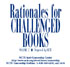 Rationals for Challenged Books