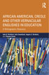 Thumbnail for African American, Creole, and Other Vernacular Englishes in Education: A Bibliographic Resource