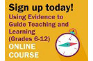 Sign up Today - Using Evidence to Guide Teaching and Learning