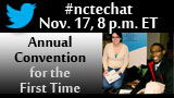 Nov. 17 #nctechat about the 2013 NCTE Annual Convention
