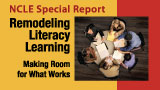 Remodeling Literacy Learning: Making Room for What Works